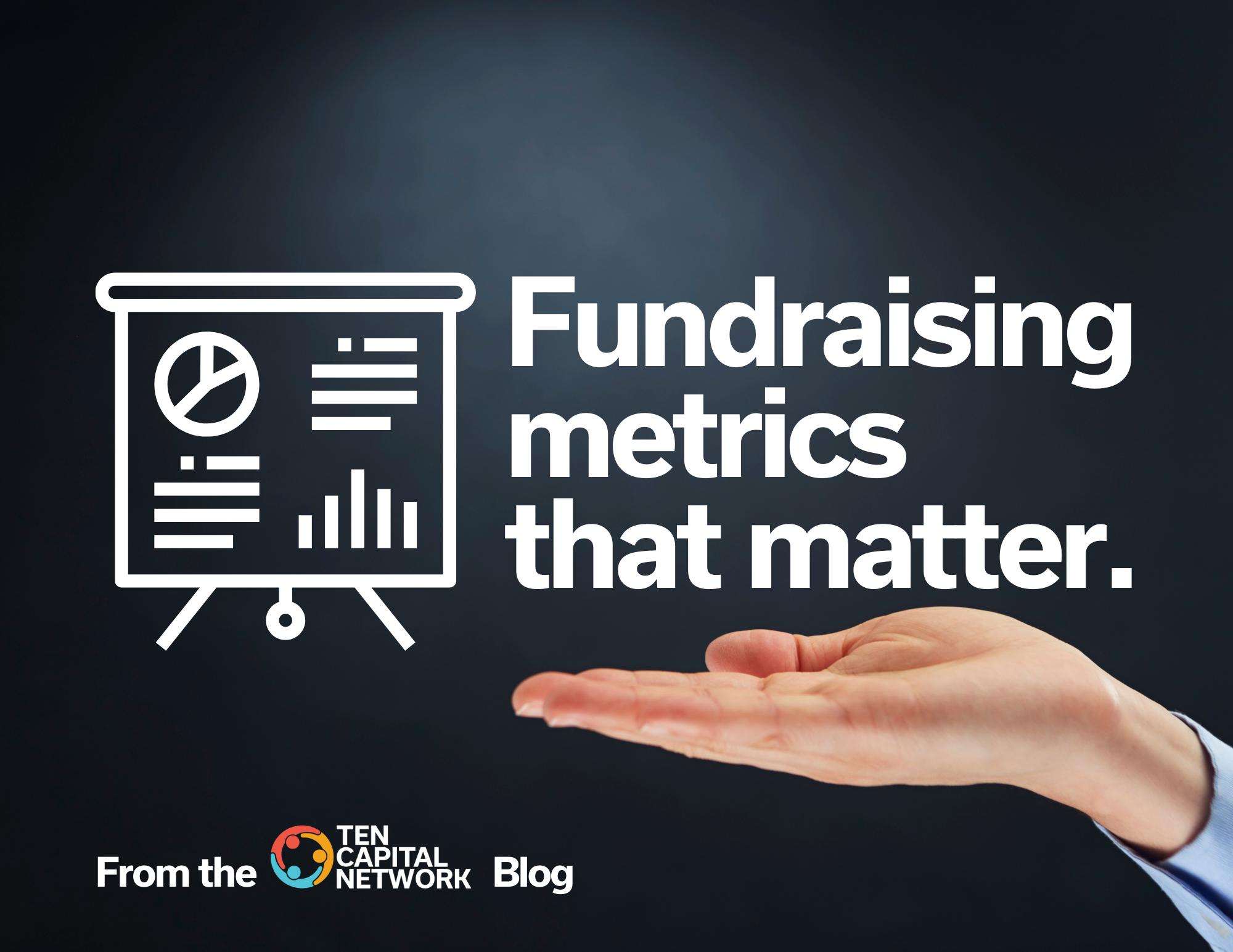 Fundraising metrics that matter